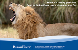 Kenya is a roaring good time.  Don't let yellow fever take a bite out of your fun.